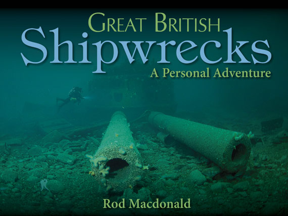 Great British Shipwrecks by Rod Macdonald